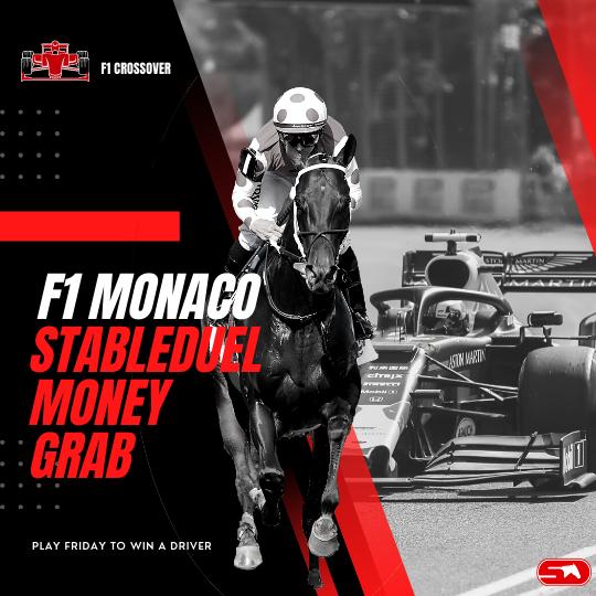 StableDuel F1 Monaco Money Grab Driver Assignment